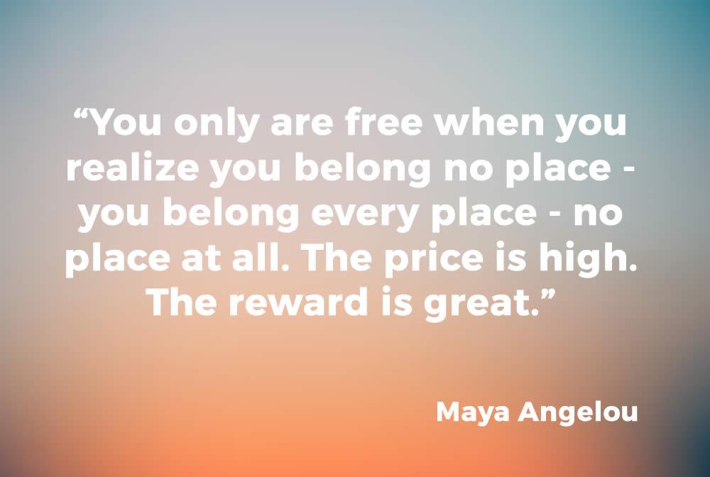 Maya Angelou quote on belonging   sylviavandelogt.com